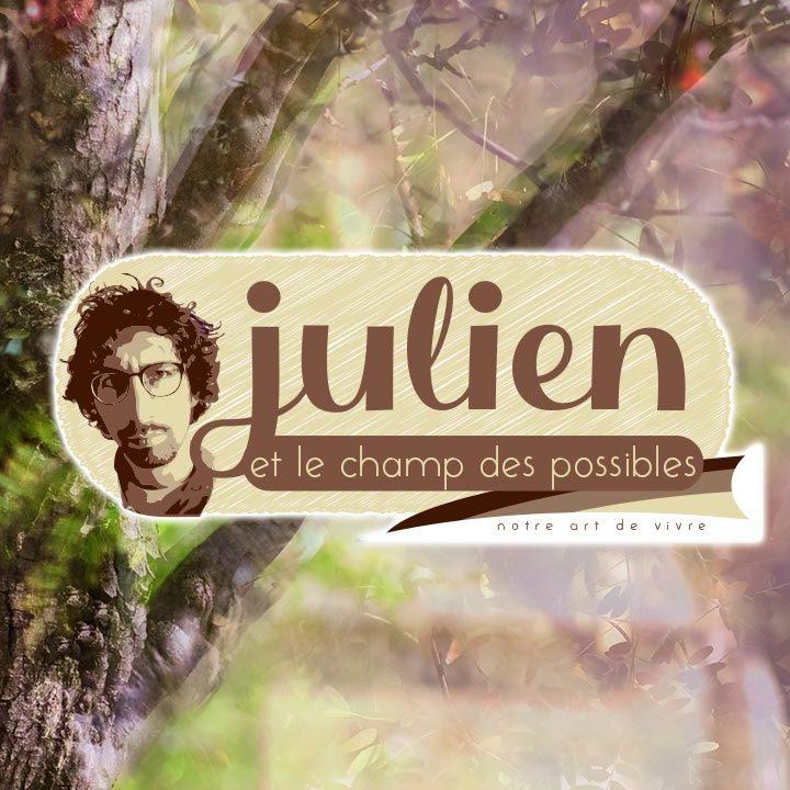 Julien et le champ des possibles