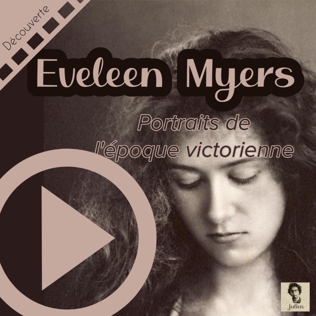 Eveleen Myers, photographe de l'époque victorienne